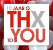 10 jaar Q THX to YOU
